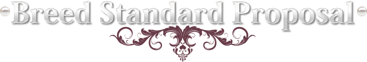 Breed Standard Proposal Title